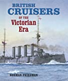 British Cruisers of the Victorian Era