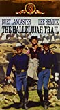 The Hallelujah Trail [VHS]