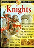 Knights (Fact or Fiction) (0749622172) by Ross, Stewart