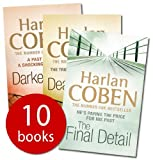 Harlan Coben Collection 10 Books Set Pack (The Woods, Darkest Fear, One False Move, Back spin, Fade away, No second chance, Drop shot, The final detail, Deal breaker, Tell no one) [Paperback] £RRP 69.90 (Harlan Coben Collection)