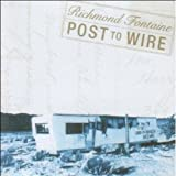 Post To Wire [VINYL] Richmond Fontaine