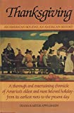 img - for Thanksgiving: An American Holiday, an American History by Diana Karter Appelbaum (1984-10-03) book / textbook / text book