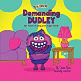 img - for Demanding Dudley: The Power of Using Your Magic Words book / textbook / text book