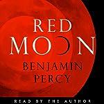 Red Moon | Benjamin Percy