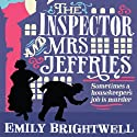 The Inspector and Mrs Jeffries: Mrs Jeffries, Book 1 (       UNABRIDGED) by Emily Brightwell Narrated by Deryn Edwards