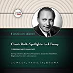Classic Radio Spotlights: Jack Benny: The Classic Radio Collection |  Hollywood 360 - producer