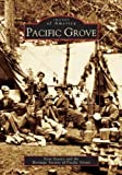img - for Pacific Grove (CA) (Images of America) book / textbook / text book
