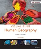 Visualizing Human Geography: At Home in a Diverse World