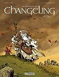 echange, troc Pierre Dubois, Xavier Fourquemin - La Légende du Changeling - tome 1 - Le Mal-venu