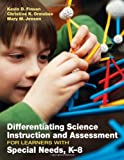 img - for Differentiating Science Instruction and Assessment for Learners With Special Needs, K-8 book / textbook / text book