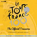 The Official Treasures of the Tour de France (       UNABRIDGED) by Serge Laget, Luke Edwardes-Evans, Andy McGrath Narrated by Clive Mantle