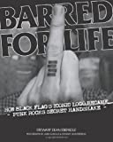 Barred for Life: How Black Flags Iconic Logo Became Punk Rocks Secret Handshake