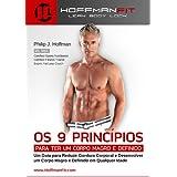Os 9 Princípios Para ter um Corpo Magro e Definido