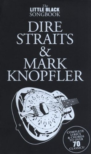 the-little-black-songbook-dire-straits-mark-knopfler-inkl-plektrum-uber-70-songs-der-kunstler-in-ein