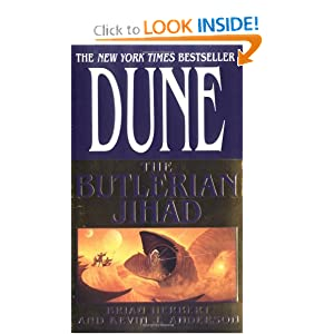 Dune: The Butlerian Jihad by Brian Herbert and Kevin J. Anderson