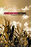 img - for Homegrown Defense: Biofuels & National Security book / textbook / text book