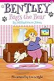 Bentley Bags the Bear (Bentley and Friends Book 1)