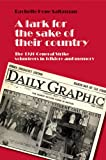 A Lark for the Sake of Their Country: The 1926 General Strike Volunteers in Folklore and Memory Rachelle H. Saltzman