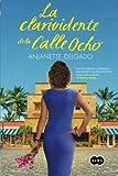 La clarividente de la Calle Ocho (Spanish Edition)