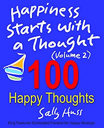 Inspirational Books: HAPPINESS STARTS WITH A THOUGHT