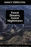 img - for Forest Dreams, Forest Nightmares: The Paradox of Old Growth in the Inland West (Weyerhaeuser Environmental Books) by Nancy Langston (1996-07-01) book / textbook / text book