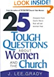 25 Tough Question About Women and the...