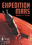 Expedition Mars (Springer Praxis Books / Space Exploration)