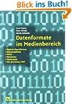 Datenformate im Medienbereich: Digita...
