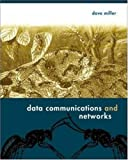 Data Communications and Networks (0072964049) by Miller,David