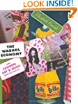 The Warhol Economy: How Fashion, Art,...