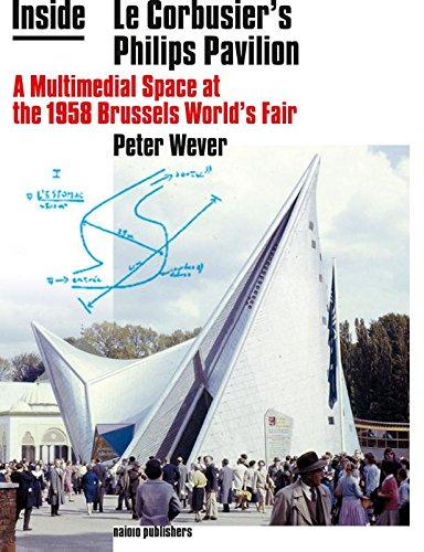 le corbusier philips pavilion brussels 1958 essay