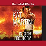 Into the Firestorm | Kat Martin