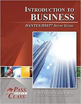 Study Guide for Business Ethics and Society DSST