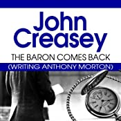 The Baron Comes Back: The Baron Series, Book 9 | John Creasey