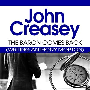 The Baron Comes Back: The Baron Series, Book 9 | [John Creasey]