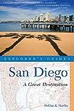 Explorer's Guide San Diego: A Great Destination (Second Edition)  (Explorer's Great Destinations)