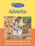 img - for Adverbs (Learning to Write) book / textbook / text book