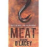 Meat ~ Joseph D'Lacey