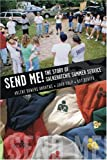 """Send Me: The Story of Salkehatchie Summer Service"