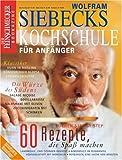 : Siebecks Kochschule: Der Feinschmecker Bookazine (Feinschmecker Bookazines)