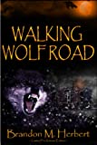 Walking Wolf Road
