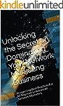 Unlocking the Secret on Dominating Yo...
