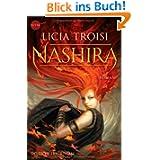 Nashira: Roman (Heyne fliegt)