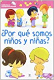 Por que somos ninos y ninas?/ Why Are We Boys and Girls? (Biblioteca Iniciacion Sexual/ Sexual Education Library) (Spanish Edition)