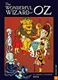 The Wonderful Wizard of Oz: 2012 Engagement Calendar (0789323257) by Congress, Library of