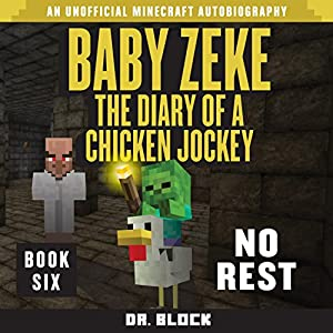 Baby Zeke: No Rest Audiobook