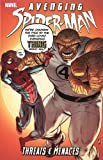 Avenging Spider-Man: Threats & Menaces (Avenging Spider-Man (Quality Paper))