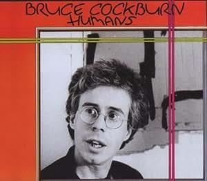 COCKBURN BRUCE - HUMANS