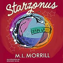 Starzonus Audiobook by M. L. Morrill Narrated by June Skye
