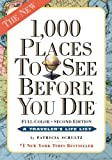 Patricia Schultz 1,000 Places to See Before You Die
